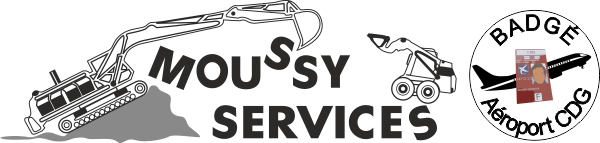 MOUSSY SERVICES SARL | Location Terrassement Ile de France